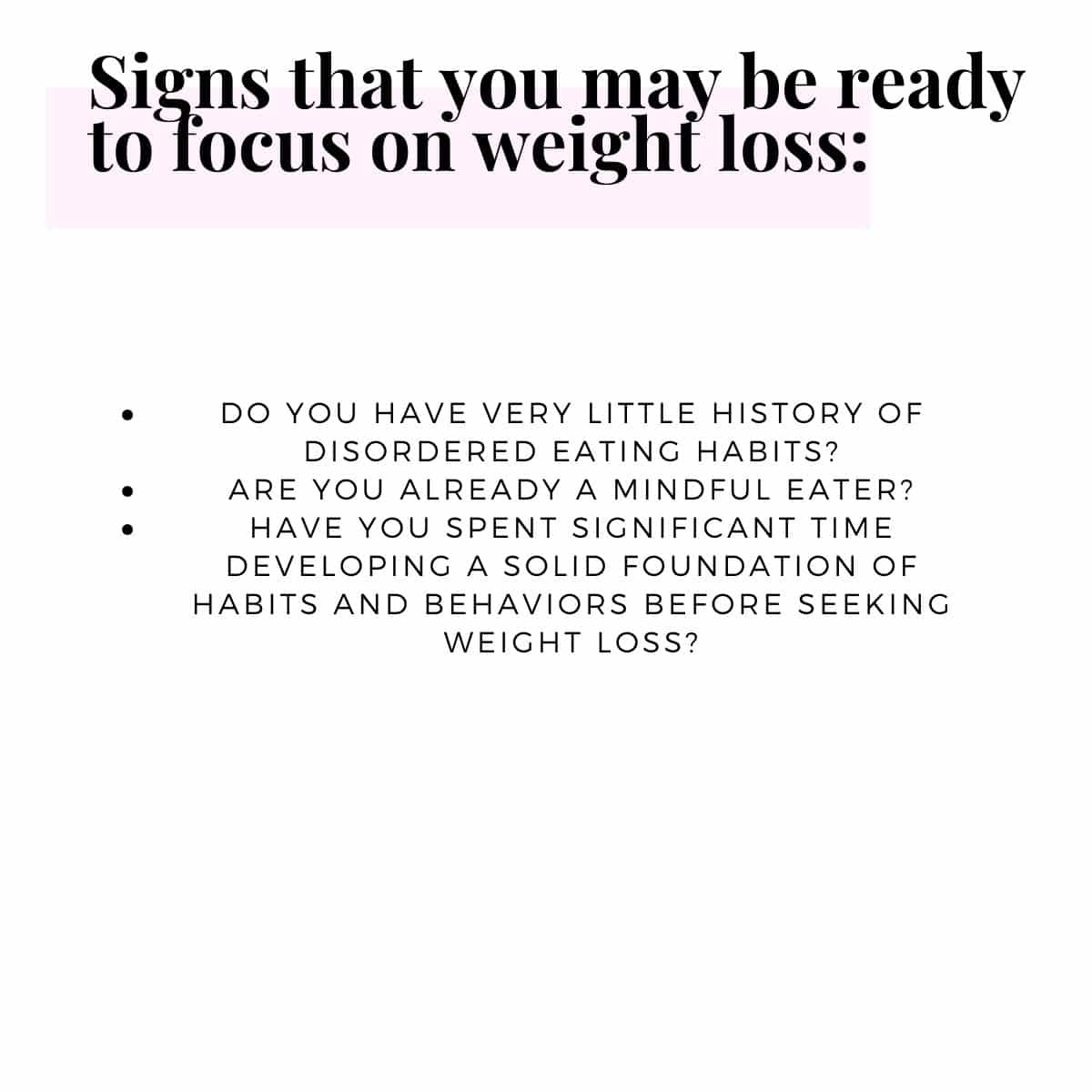 Signs that you may be ready to focus on weight loss