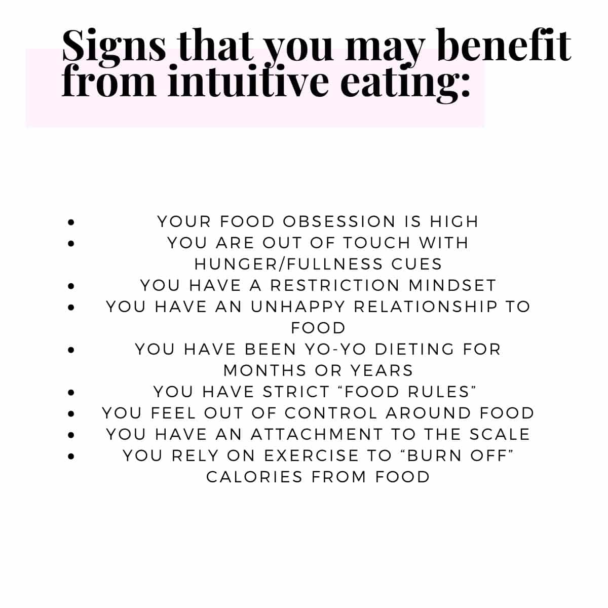 Signs that you may benefit from intuitive eating